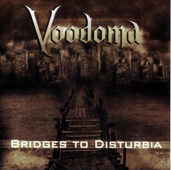 VOODOMA CD Bridges To Disturbia